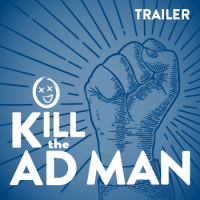 kill-the-ad-man-trailer-card